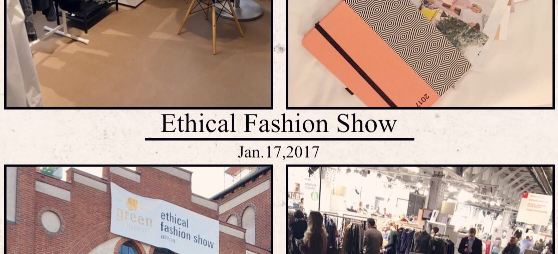 Ethical Fashion Show Januar 2017